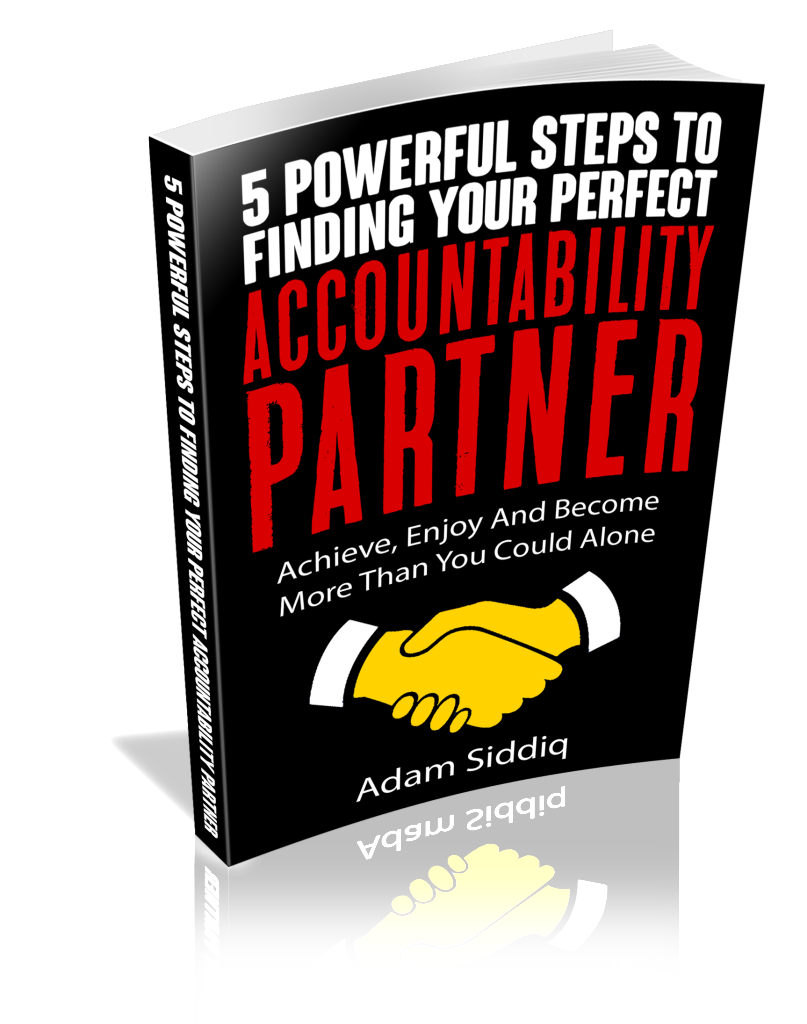 5 Powerful Steps To Finding Your Perfect Accountability Partner by Adam Siddiq